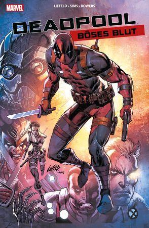 Deadpool: Böses Blut von Bowrs,  Chao, Liefeld,  Rob, Sims,  Chris, Strittmatter,  Michael