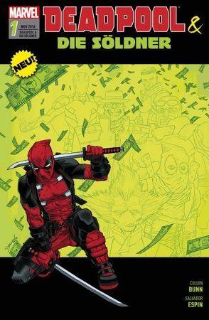 Deadpool & die Söldner von Bunn,  Cullen, Espin,  Salvador