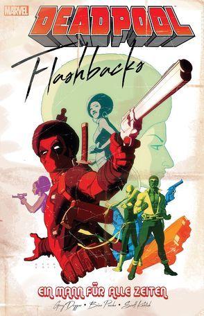 Deadpool: Flashbacks – ein Mann für alle Zeiten von Duggan,  Gerry, Koblish,  Scott, Michael,  Strittmatter, Posehn,  Brian
