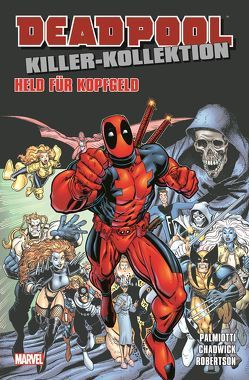 Deadpool Killer-Kollektion von Chadwick,  Paul, Lopez,  Michael, Palmiotti,  Jimmy, Robertson,  Darick, Scalera,  Buddy, Strittmatter,  Michael