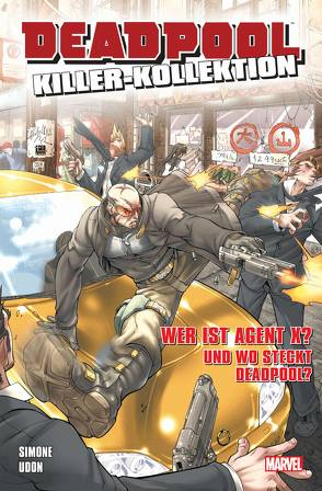 Deadpool Killer-Kollektion von Hidalgo,  Carolin, Simone,  Gail, Udon