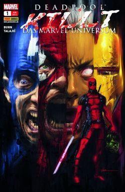 Deadpool killt das Marvel-Universum von Bunn,  Cullen, Moore,  Stuart, Quinones,  Joe, Talajic,  Dalibor