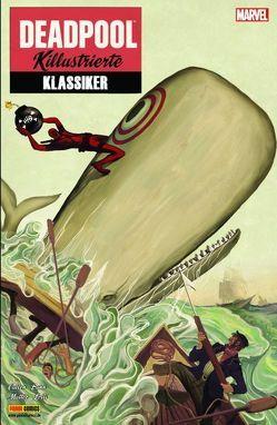 Deadpool: Killustrierte Klassiker von Bunn,  Cullen, Lolli,  Matteo, Parsons,  Sean
