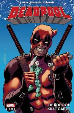 Deadpool – Legacy von Duggan,  Gerry, Koblish,  Scott, Strittmatter,  Michael