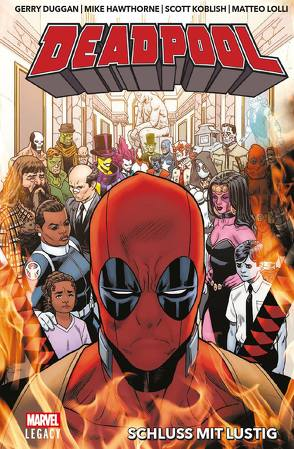 Deadpool Legacy von Duggan,  Gerry, Hawthorne,  Mike, Koblish,  Scott, Lolli,  Matteo, Strittmatter,  Michael