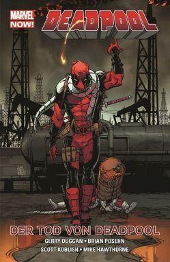 Deadpool – Marvel Now! von Duggan,  Gerry, Espin,  Salvador