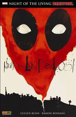 Deadpool: Night of the living Deadpool von Bunn,  Cullen, Rosanas,  Ramon