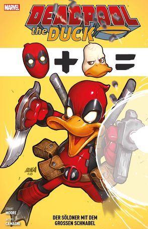 Deadpool the Duck: Der Söldner mit dem großen Schnabel von Camagni,  Jacopo, Moore,  Stuart, Strittmatter,  Michael
