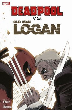 Deadpool vs. Old Man Logan von Henderson,  Mike, Shalvey,  Declan, Strittmatter,  Michael