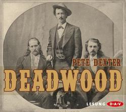 Deadwood von Dexter,  Pete, Hoffmann,  Markus