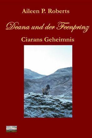 Deana und der Feenprinz von Roberts,  Aileen P.