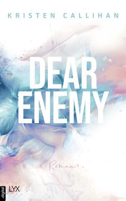 Dear Enemy von Callihan,  Kristen, Klüver Anika