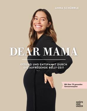 Dear Mama von Schürrle,  Anna