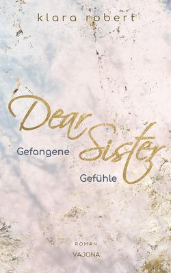 Dear Sister von Robert,  Klara