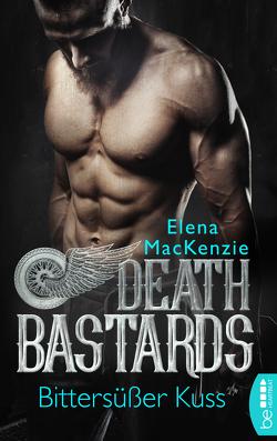 Death Bastards – Bittersüßer Kuss von MacKenzie,  Elena
