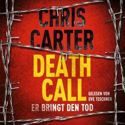 Death Call – Er bringt den Tod von Carter,  Chris, Teschner,  Uve, Uplegger,  Sybille