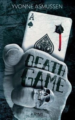 Death Game von Asmussen,  Yvonne