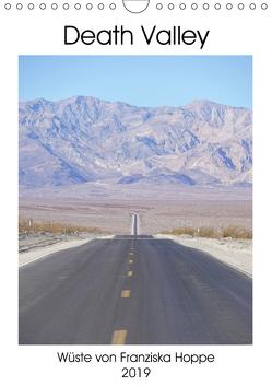 Death Valley (Wandkalender 2019 DIN A4 hoch) von Hoppe,  Franziska