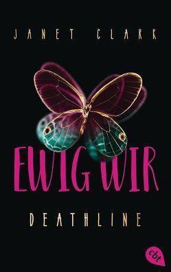 Deathline – Ewig wir von Clark,  Janet