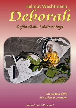 Deborah – Gefährliche Leidenschaft von Wachtmann,  Helmut