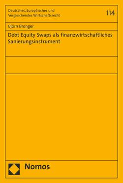 Debt Equity Swaps als finanzwirtschaftliches Sanierungsinstrument von Bronger,  Björn