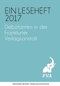 Debütanten in der Frankfurter Verlagsanstalt