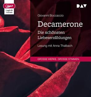 Decamerone. Die schönsten Liebeserzählungen von Boccaccio,  Giovanni, Thalbach,  Anna, Witte,  Karl