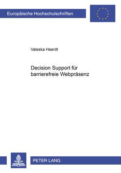 Decision Support für barrierefreie Webpräsenz von Heerdt,  Valeska