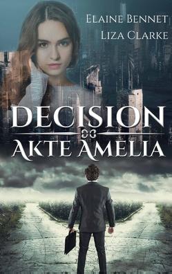 Decision von Bennet,  Elaine, Clarke,  Liza