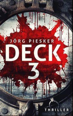 Deck 3 von Piesker,  Jörg
