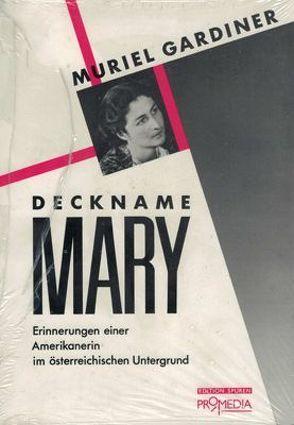 Deckname 'Mary' von Freud,  Anna, Gardiner,  Muriel, Soltesz,  Edith