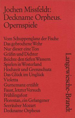 Deckname Orpheus von Missfeldt,  Jochen