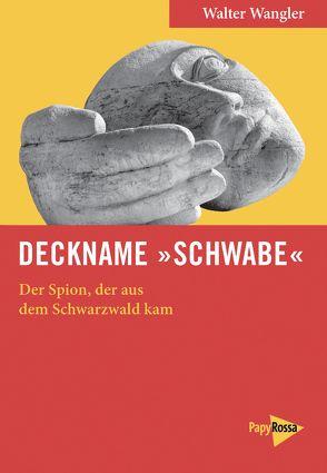 Deckname »Schwabe« von Wangler,  Walter