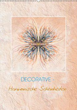 DECORATIVE – Harmonische Schönheiten (Wandkalender 2019 DIN A2 hoch) von Gründler,  Claudia