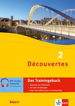 Découvertes 2 Bayern (ab 2017) – Das Trainingsbuch zum Schulbuch