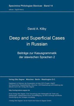Deep and Superficial Cases in Russian von Kilby,  David A.