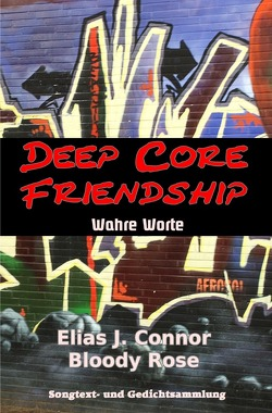 Deep Core Friendship von Connor,  Elias J.