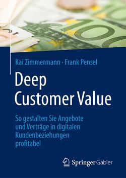 Deep Customer Value von Pensel,  Frank, Zimmermann,  Kai