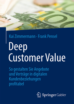 Deep Customer Value von Pensel,  Frank, Zimmermann,  Kai