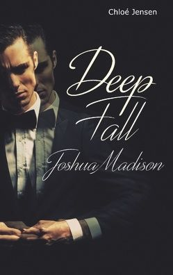 Deep Fall – Joshua Madison von Jensen,  Chloé