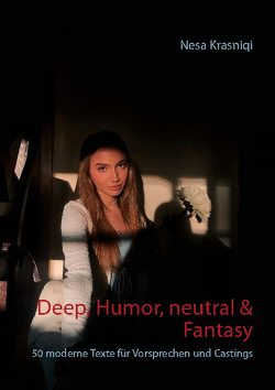 Deep, Humor, neutral & Fantasy von Krasniqi,  Nesa