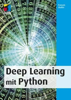 Deep Learning mit Python von Chollet,  Francois