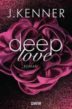 Deep Love (1) von Kenner,  J., Ohlsen,  Emma