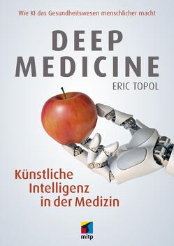 Deep Medicine von Topol,  Eric