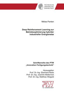 Deep Reinforcement Learning zur Betriebsoptimierung hybrider industrieller Energienetze von Panten,  Niklas