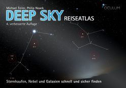 Deep Sky Reiseatlas von Feiler,  Michael, Noack,  Philip