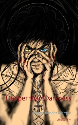 Deeper than Darkness von Jano,  Juliette