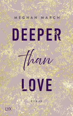 Deeper than Love von Klüver Anika, March,  Meghan