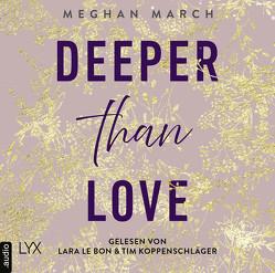 Deeper than Love von Bon,  Lara Le, Klüver Anika, Koppenschläger,  Tim, March,  Meghan