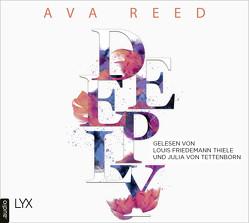 Deeply von Reed,  Ava, Tettenborn,  Julia von, Thiele,  Louis Friedemann